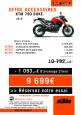 OFFRE KTM 790 DUKE, ACCESSOIRES OFFERTS !